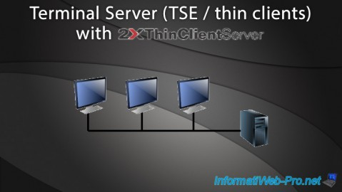 2X ThinClientServer - Terminal Server - Thin clients