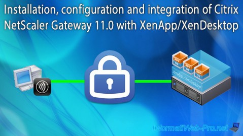 Citrix NetScaler Gateway 11.0 - Configuration and integration with XenApp/XenDesktop