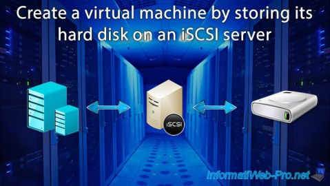 Create a Hyper-V 3.0 virtual machine by storing its hard disk on an iSCSI server on WS 2012 R2