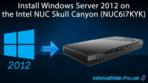 Install Windows Server 2012 on the Intel NUC Skull Canyon (NUC6i7KYK)