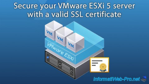 VMware ESXi 5 - Secure the server with a SSL certificate