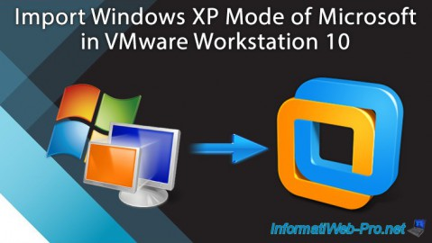 VMware Workstation 10 - Import Windows XP Mode of Microsoft