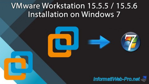 VMware Workstation 15.5.5 / 15.5.6 - Installation on Windows 7