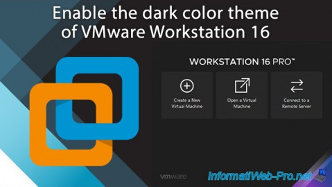 VMware Workstation 16 - Enable the dark color theme