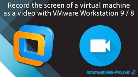 VMware Workstation 9 / 8 - Record the screen of a virtual machine