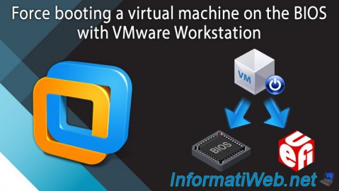 VMware Workstation - Boot a VM on the BIOS