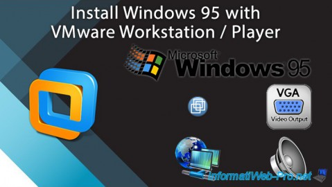 VMware Workstation / Player - Install Windows 95
