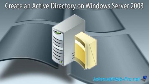 Windows Server 2003 - Create an Active Directory