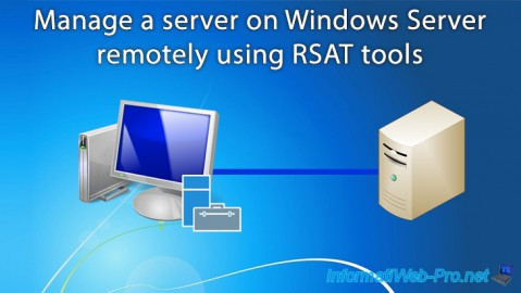 Windows Server - Remote Server Administration Tools (RSAT)