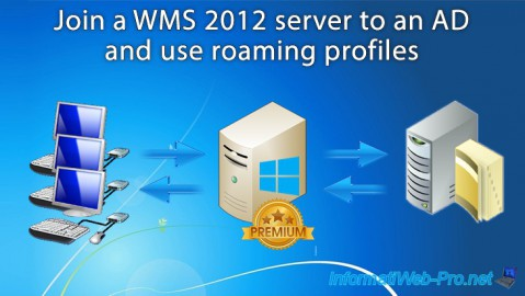WMS 2012 - Joining an AD and use roaming profiles