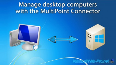 WMS 2012 - Manage desktop computers with the MultiPoint Connector