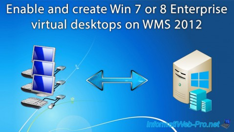 WMS 2012 - Virtual desktops on Win 7 or 8 Enterprise