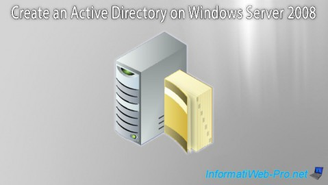WS 2008 - Create an Active Directory