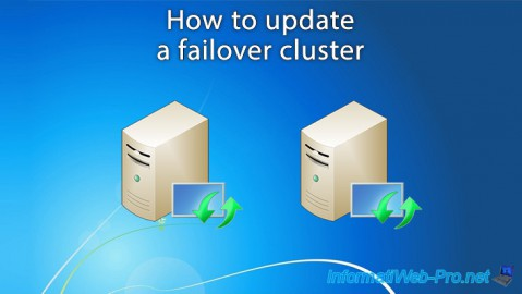 WS 2012 / 2012 R2 - How to update a failover cluster