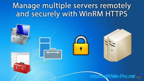 WS 2012 / 2012 R2 - Manage multiple servers remotely (securely)