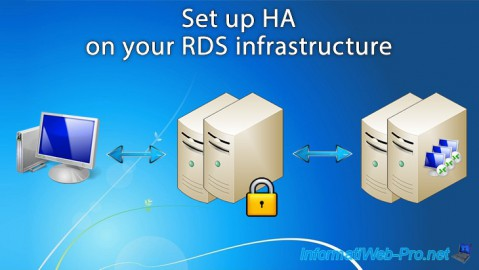 WS 2012 / 2012 R2 - RDS - Set up HA on your RDS infrastructure