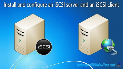 WS 2012 - Install an iSCSI server and an iSCSI client